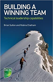 Building a Winning Team: Technical Leadership Capabilities