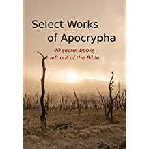 Select Works of Apocrypha (40 Books)