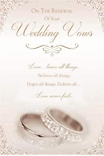 On The Renewal Of Your Wedding Day Vows Greeting Card Amazon Co Uk