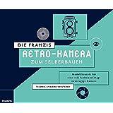 Die FRANZIS Retro-Kamera zum Selberbauen | Zum Zusammenstecken und Verschrauben, ohne Kleben! (Franzis Baubuch)