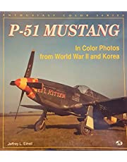 P-51 Mustang/in Color Photos from World War II and Korea