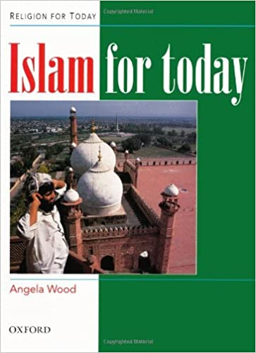 Islam for Today (Religion for Today) by Angela Wood (1998-10-29)