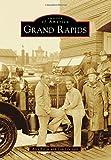 Grand Rapids (Images of America)