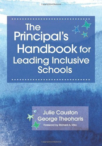 The Principal's Handbook for Leading Inclusive Schools 1st (first) by Causton Ph.D., Julie, Theoharis Ph.D., George (2013) Paperback