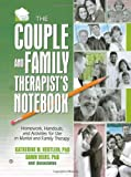The Couple and Family Therapists' Notebook, , 0789022362
