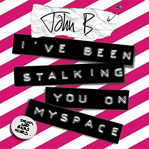 Ive Been Stalking You On Myspace  Radio Mix