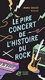 """Afficher """"Le pire concert de l'histoire du rock"""""""