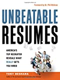 Unbeatable Resumes: America's Top Recruiter Reveals What REALLY Gets You Hired (Agency/Distributed)