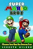 Super Mario Bros (Book 2): A Hilarious Super Mario Bros Adventure Story (Volume 2)