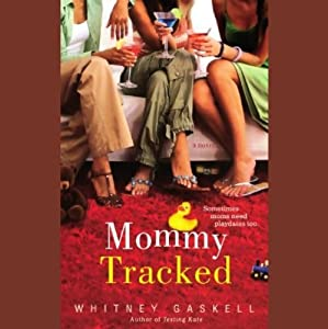 Mommy Tracked Audiobook