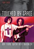 Touched by Grace, Gary Lucas, 1908279451