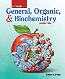 Exercises for the General, Organic, and Biochemistry Laboratory by William G. O'Neal (2015-01-01)