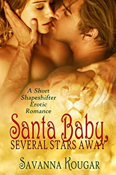 Santa Baby, Several Stars Away by [Kougar, Savanna]