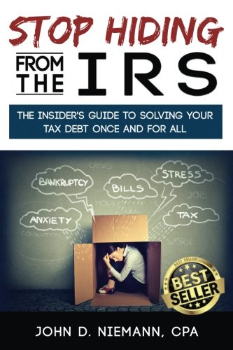 Stop Hiding from the IRS: The Insider