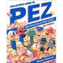 Collector's Guide to Pez by Shawn Peterson (2003-03-03)