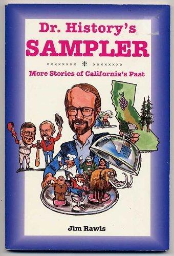Dr History's Sampler: More Stories of California's ()