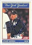 Autograph Warehouse 42336 Stump Merrill Autographed Baseball Card New York Yankees 1990 Score Pinstripes No. 1