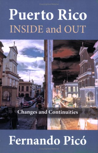 Puerto Rico Inside and Out: Changes and Continuities