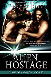 Alien Hostage (Clans of Kalquor Book 10)