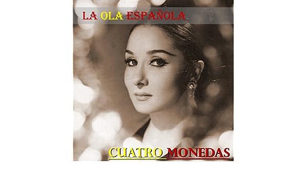 La Ola Española (Cuatro Monedas) by Various artists on Amazon Music - Amazon.com