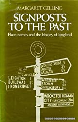 Signposts to the Past: Place Names and the History of England