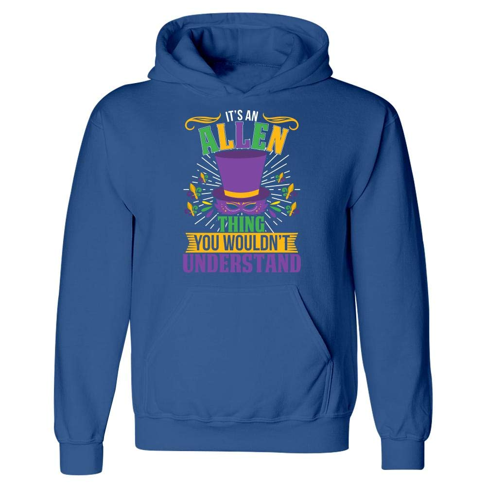 Hoodie Its an Allen Thing You Wouldnt Understand Mardi Gras Gift Idea