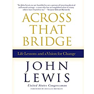 Download audiobook Across That Bridge: A Vision for Change and the Future of America