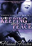 Book Cover for Keeping the Peace (A Racing Romance) (Aspen Valley Series #1)