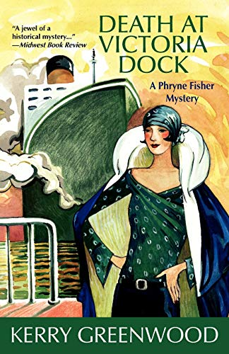 Death at Victoria Dock (Phryne Fisher ()