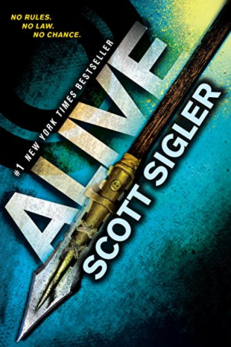 Alive: Book One of the Generations Trilogy by [Sigler, Scott]