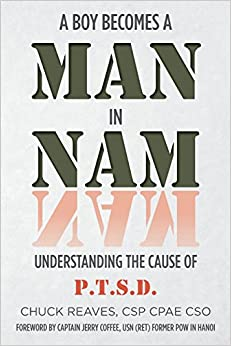 Man In Nam: Understanding the Cause of PTSD