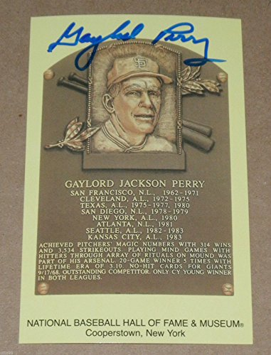 GAYLORD PERRY SIGNED MLB HALL OF FAME PLAQUE POSTCARD FAMOUS FOR SPIT BALL PITCH