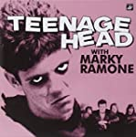 Teenage Head With Marky Ramone