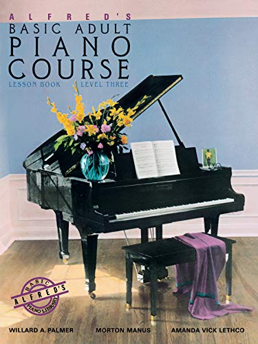 (Alfred's Basic Adult Piano Course Lesson Book, Bk 3)