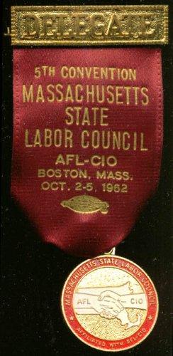 Massachusetts Labor Council Convention Delegate pin '62 ()