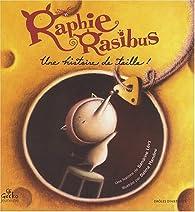 Raphie Rasibus, une histoire de taille! par Sandrine Lévy