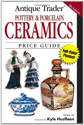 Book 'Antique Trader' Pottery and Porcelain Ceramics Price Guide (Antique Trader's Pottery and Porcelain Ceramics Price Guide)