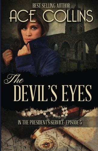 The Devil's Eyes: In The President's Service Episode Five