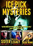 ICE PICK MYSTERIES: Three Alton Rhode Thrillers