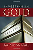 Investing in Gold: The Essential Safe Haven Investment for Every Portfolio (Professional Finance & Investment)