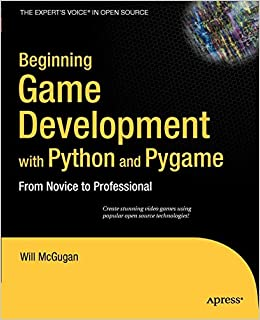 Buy Beginning Game Development with Python and Pygame: From