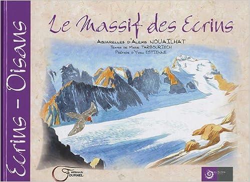 En ligne Le massif des Ecrins epub, pdf