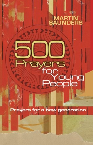 Download 500 Prayers for Young People: Prayers for a New Generation ebook