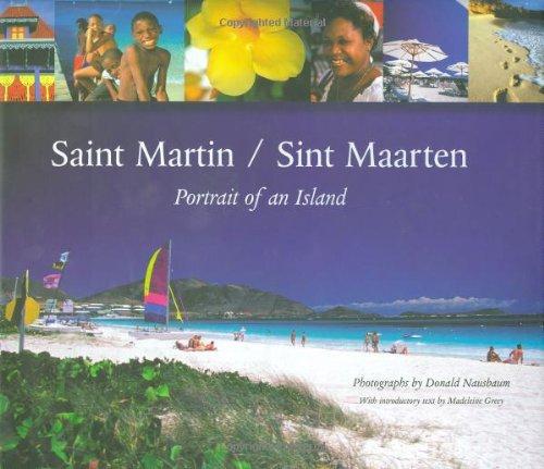 Saint Martin/sint Maarten: Portrait Of An Island