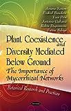 Plant Coexistence and Diversity Mediated below Ground, Arsene Sanon and Ezekiel Baudoin, 1612091520