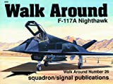 F-117 Nighthawk Walk Around, J. Goodall, 0897474252
