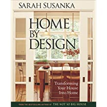 Attirant Home By Design: The Language Of The Not So Big House (Susanka)