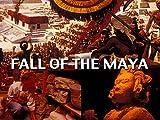 The Fall of the Maya