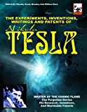 The Experiments, Inventions, Writings and Patents of Nikola Tesla, Nikola Tesla, 1606111221