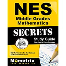 NES Middle Grades Mathematics Secrets Study Guide: NES Test Review for the National Evaluation Series Tests (Secrets...